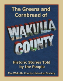 Wakulla historical Society New Book Green and Cornbread